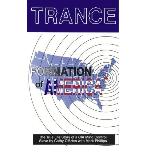 Trance: Formation of America by Cathy O'Brien