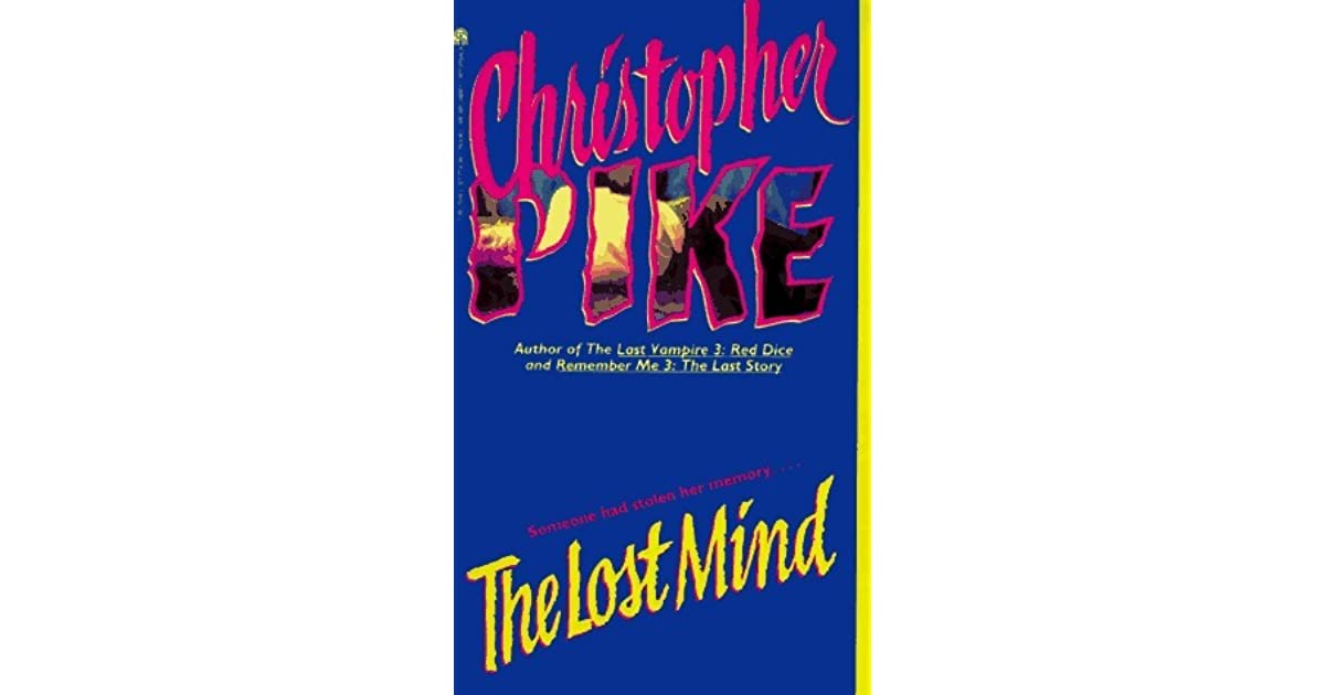The lost mind by christopher pike fandeluxe Choice Image