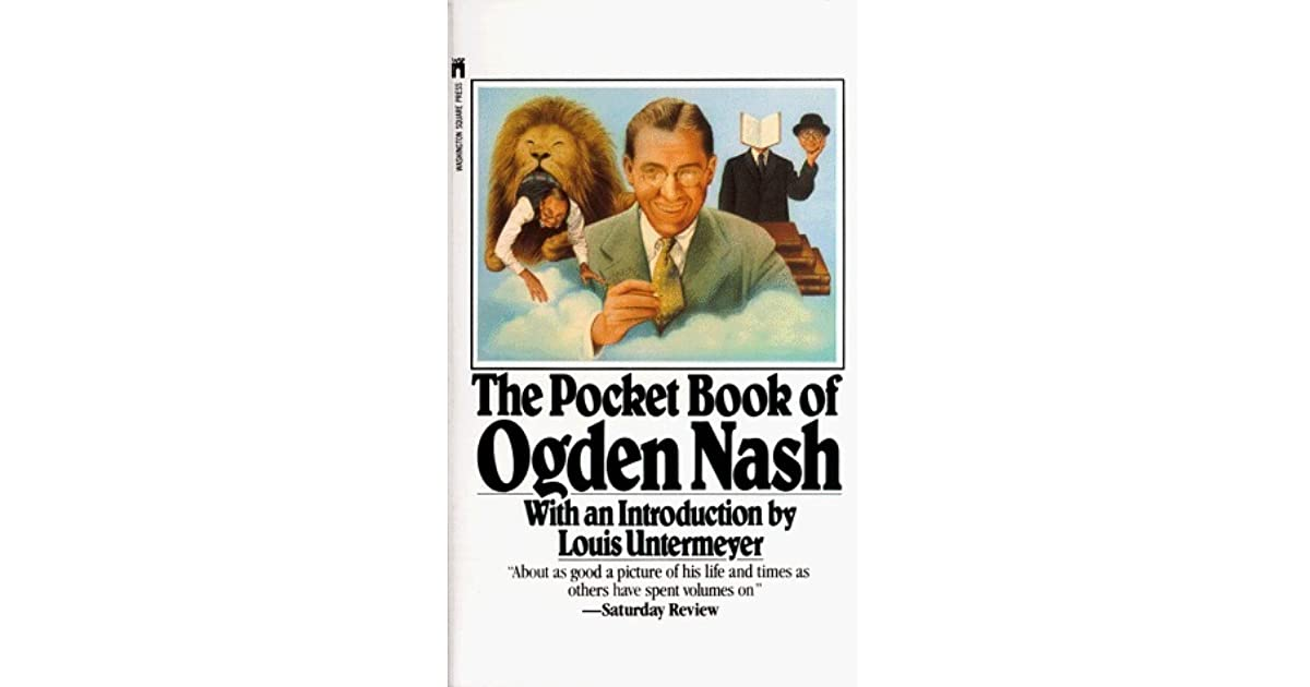 a biography of ogden nash an american humorist Ogden nash [1902-1971] an amazing humourist whose short pithy poems entered the realm as an american literature treasure with more than twenty 20 books to his credit he is a versatile writer for children of all ages.