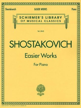Easier Works: Piano Solo (Piano Collection) (Schirmer's Library of Musical Classics)