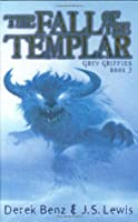 Grey Griffins #3: Fall of the Templar