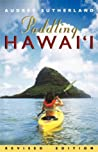 Paddling Hawaii, Rev. Ed.