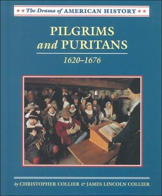 Pilgrims and Puritans by Christopher Collier