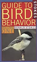 Stokes Guide to Bird Behavior