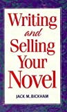 Writing and Selling Your Novel