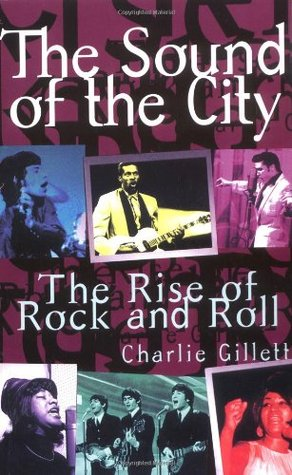 The Sound of the City: The Rise of Rock and Roll book cover