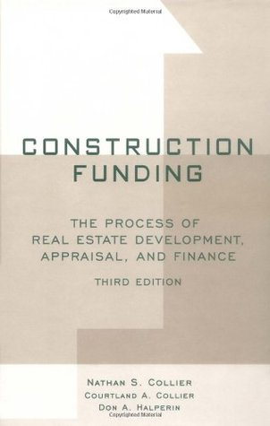Construction Funding: The Process of Real Estate Development