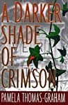 A Darker Shade of Crimson (Ivy League, #1)