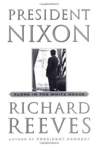 President Nixon: Alone in the White House