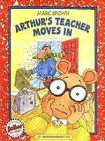 Arthur's Teacher Moves In (Arthur Adventures)