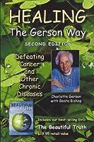 Healing the Gerson Way + The Beautiful Truth DVD Combination Pak