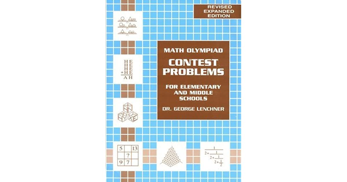Math Olympiad Contest Problems for Elementary and Middle Schools by
