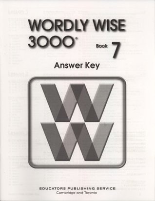 Wordly Wise 3000 Book 7 Answer Key By Laura Wollett