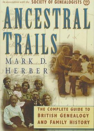 Ancestral Trails by Mark D. Herber