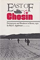East of Chosin: Entrapment and Breakout in Korea, 1950 (Texas a & M University Military History Series)