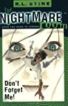 Don't Forget Me! (The Nightmare Room, #1)