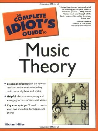 The Complete Idiot S Guide To Music Theory By Michael Miller