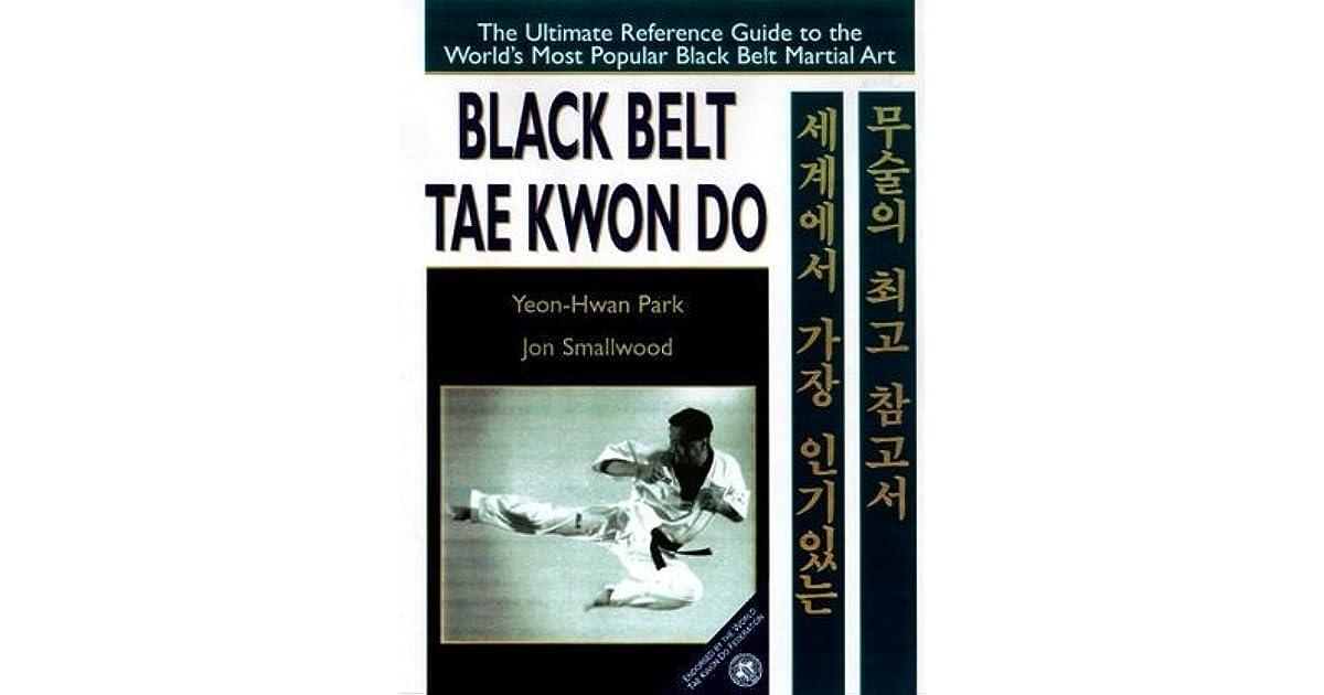 Black Belt Tae Kwon Do by Yeon Hwan Park