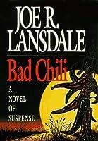 Bad Chili (Hap Collins and Leonard Pine, #4)
