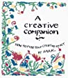 Creative Companion: How to Free Your Creative Spirit