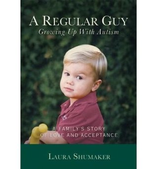 A Regular Guy: Growing Up with Autism