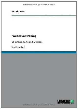 Project Controlling: Objectives, Tasks and Methods