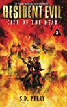 City of the Dead (Resident Evil, #3)