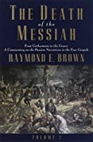 The Death of the Messiah, Vol 2