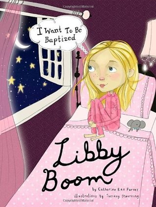LIBBY BOOM - I Want To Be Baptized