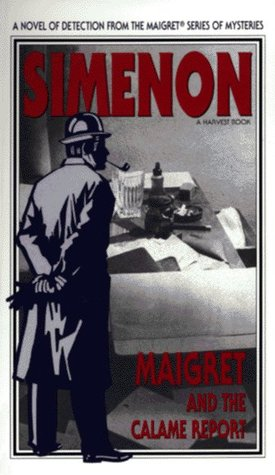 Maigret and the Calame Report