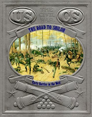 Road to Shiloh: Early Battles in the West