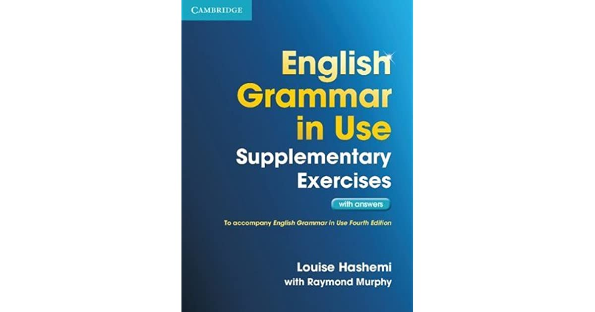 English grammar in use supplementary exercises with answers by english grammar in use supplementary exercises with answers by louise hashemi fandeluxe Image collections