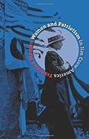 Women and Patriotism in Jim Crow America (Gender and American Culture)