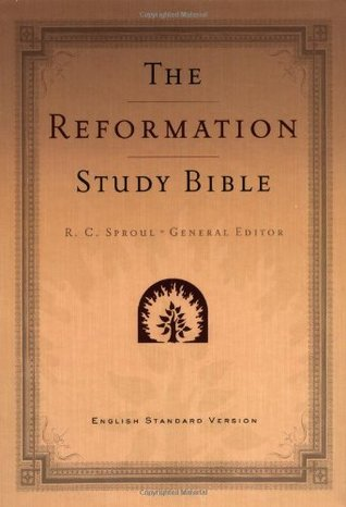 The Reformation Study Bible by Anonymous