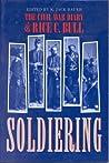Soldiering: Diary Rice C. Bull: The Civil War Diary of Rice C. Bull