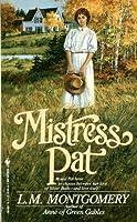 Mistress Pat (Pat of Silverbush #2)