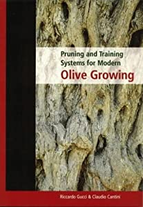 Pruning and Training Systems for Modern Olive Growing [op]