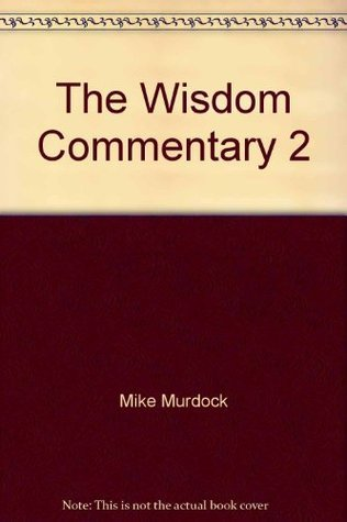 The Wisdom Commentary, Volume 2 - Mike Murdock