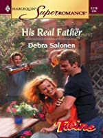 His Real Father (Harlequin Super Romance)