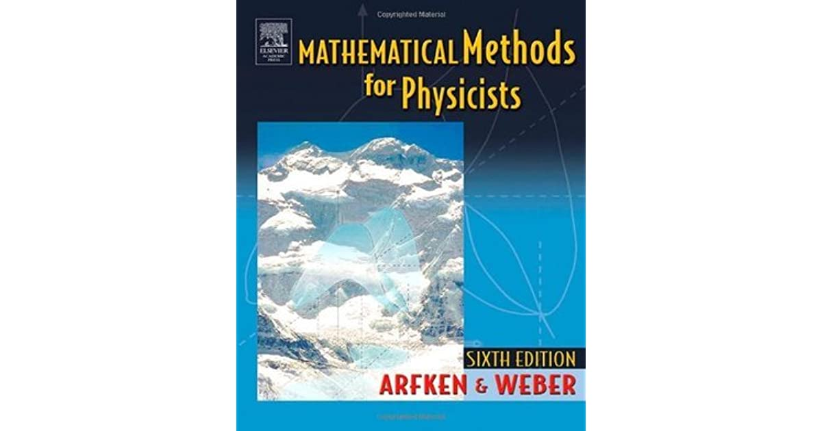 Mathematical Methods For Physicists By George B Arfken