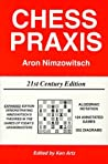 Chess Praxis by Aron Nimzowitsch