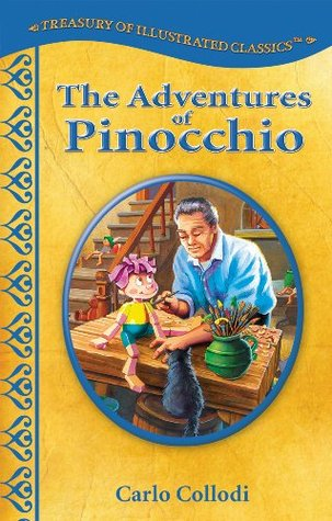 The Adventures of Pinocchio (Treasury of Illustrated Classics Storybook Collection)