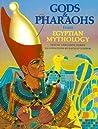 Gods and Pharaohs from Egyptian Mythology