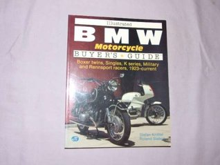 Illustrated BMW Motorcycle Buyer's Guide