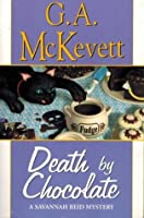 Death by Chocolate (Savannah Reid Mystery, Book 8)