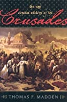 The New Concise History of the Crusades