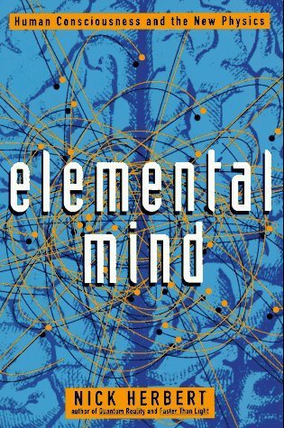 Elemental-Mind-Human-Consciousness-and-the-New-Physics