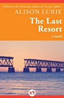 The Last Resort: A Novel