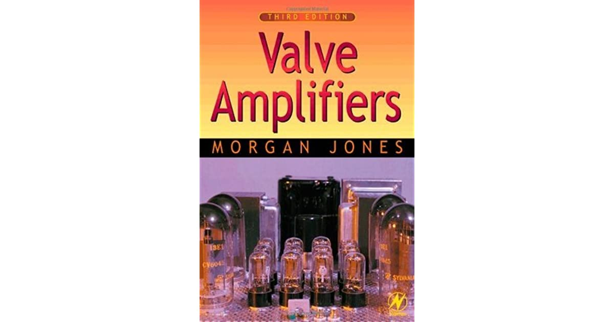 Valve Amplifiers (4th Edition)