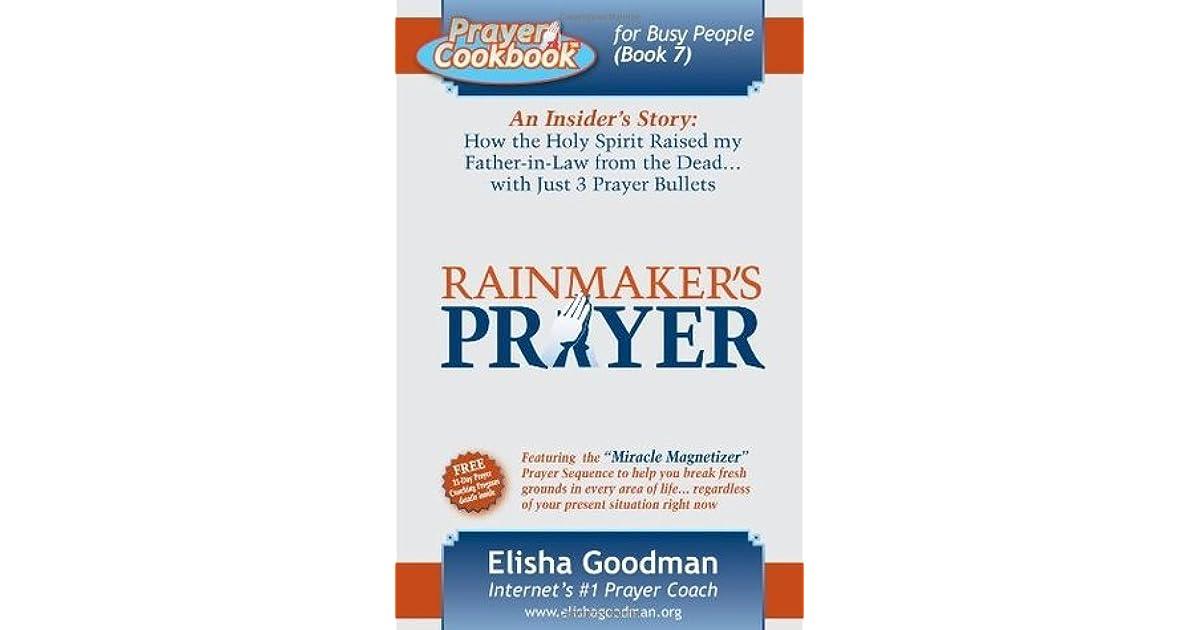 "Prayer cookbook for busy people elisha goodman""."